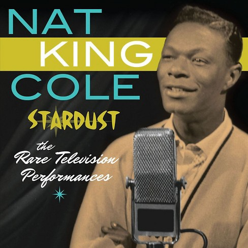 Nat king cole - Stardust:Rare television performances (CD) - image 1 of 1