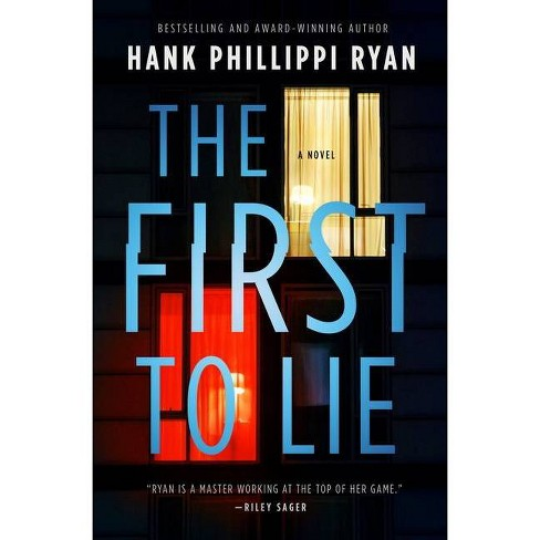 The First to Lie - by  Hank Phillippi Ryan (Hardcover) - image 1 of 1