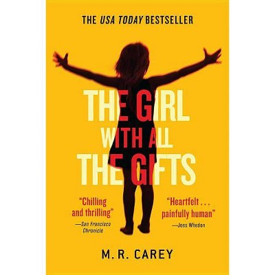 The Girl With All the Gifts (Reprint) (Paperback) by M. R. Carey