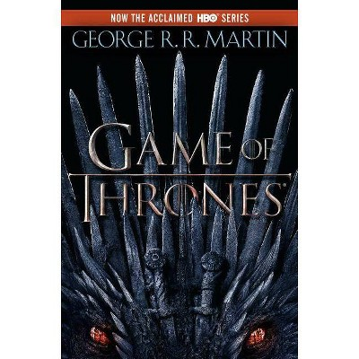 A Game Of Thrones ( Song of Ice and Fire) (Reprint) (Paperback) by George R. R. Martin