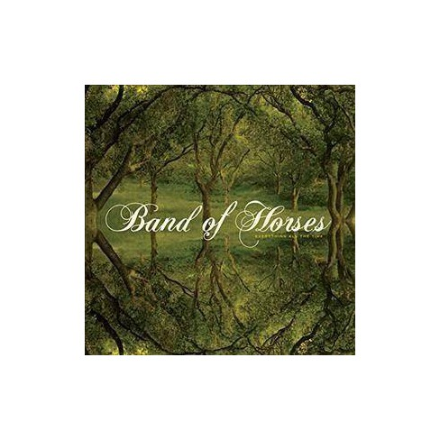Band Of Horses - Everything All The Time (Vinyl) - image 1 of 4