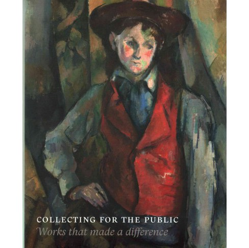 Collecting for the Public : Works That Made a Difference (Hardcover) - image 1 of 1