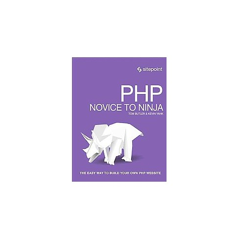 php mysql novice to ninja the easy way to build your own database driven website