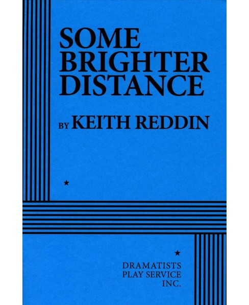 Some Brighter Distance (Paperback) (Keith Reddin) - image 1 of 1
