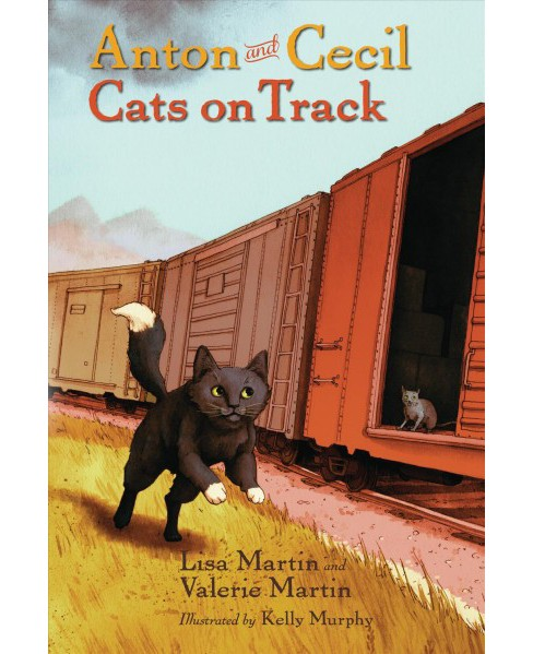 Cats on Track (Reprint) (Paperback) (Lisa Martin & Valerie Martin) - image 1 of 1