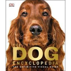 The Dog Encyclopedia - (Hardcover)