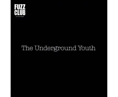 Underground Youth - Fuzz Club Sessions (Vinyl) - image 1 of 1