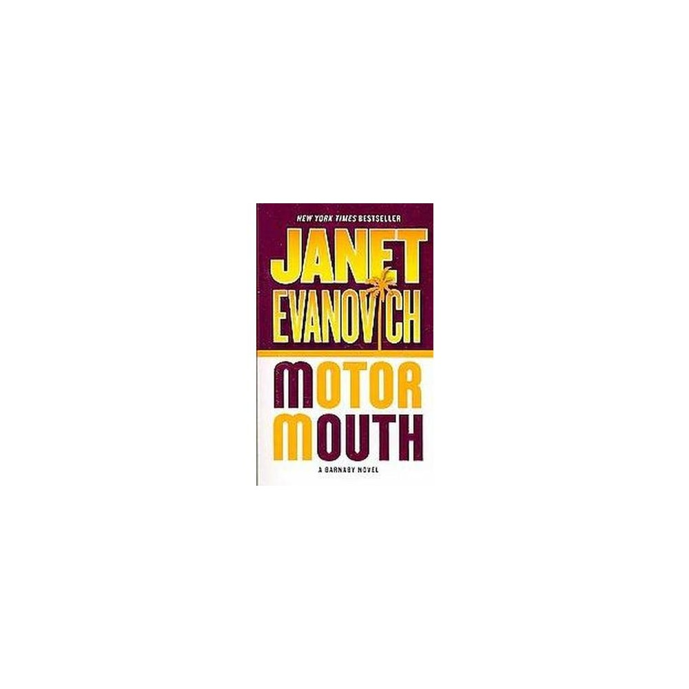 Motor Mouth (Reprint) (Paperback) by Janet Evanovich