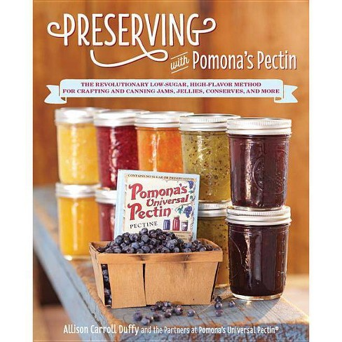 Preserving with Pomona's Pectin - by  Allison Carroll Duffy (Paperback) - image 1 of 1