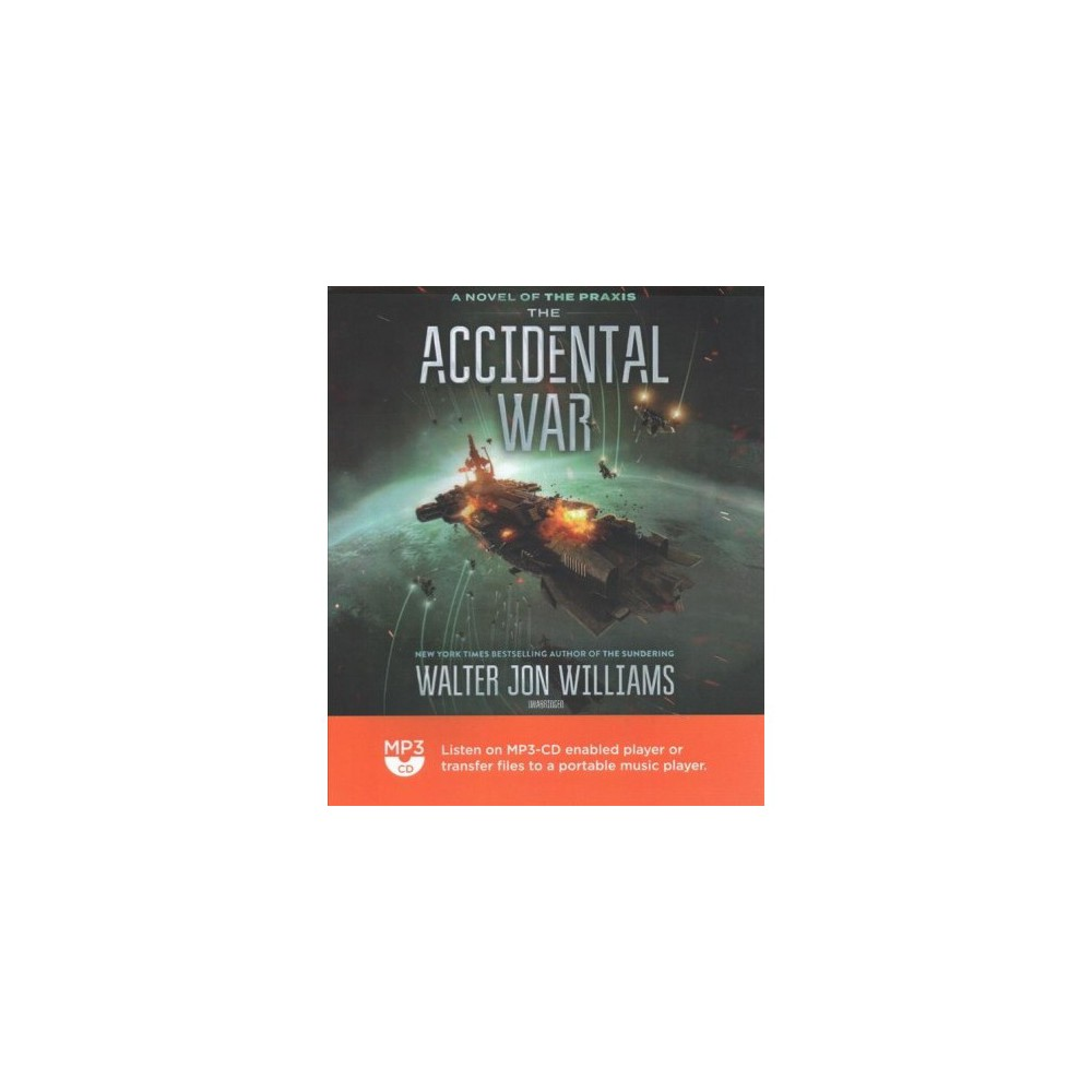 Accidental War - MP3 Una (Praxis) by Walter Jon Williams (MP3-CD)