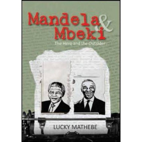 Mandela & Mbeki - by  Lucky Mathebe (Paperback) - image 1 of 1