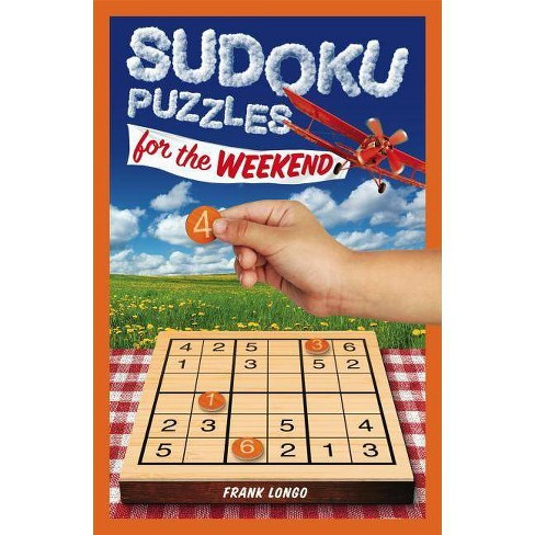 Sudoku Puzzles for the Weekend, Volume 5 - (Puzzlewright Junior Sudoku) by  Frank Longo (Paperback) - image 1 of 1