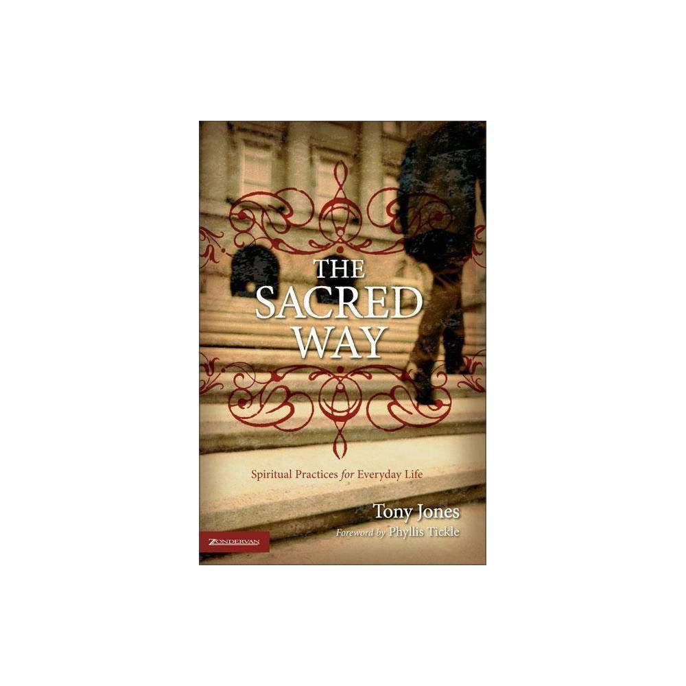 The Sacred Way By Tony Jones Paperback
