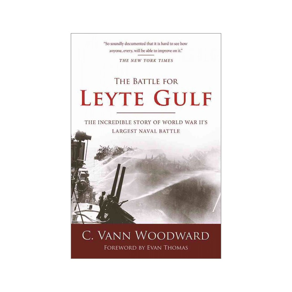 Battle for Leyte Gulf : The Incredible Story of World War II's Largest Naval Battle - New (Paperback)