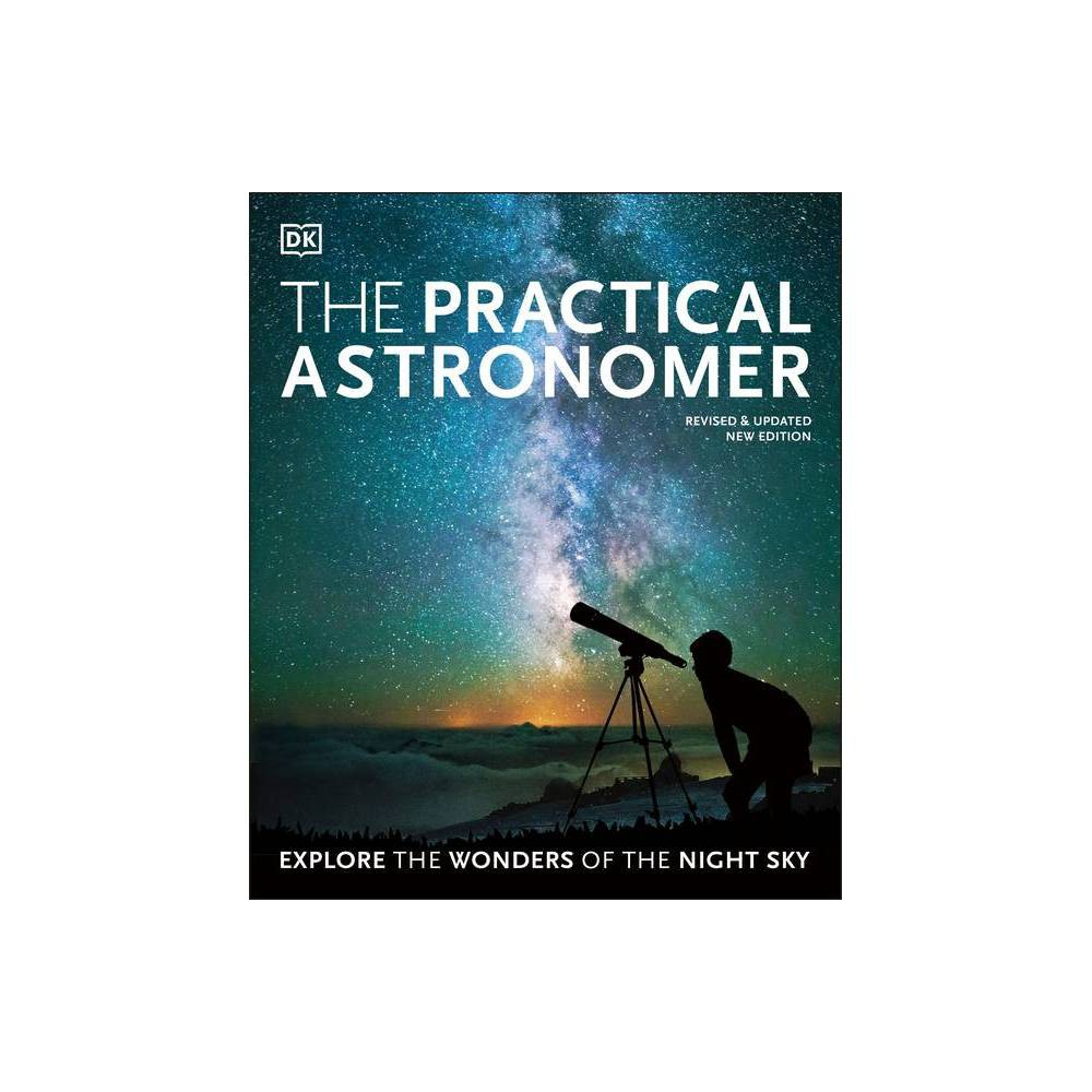 The Practical Astronomer By Will Gater Paperback