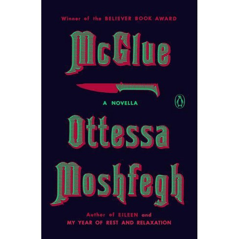 McGlue - by  Ottessa Moshfegh (Paperback) - image 1 of 1