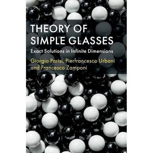 Theory of Simple Glasses - by  Giorgio Parisi & Pierfrancesco Urbani & Francesco Zamponi (Hardcover) - image 1 of 1