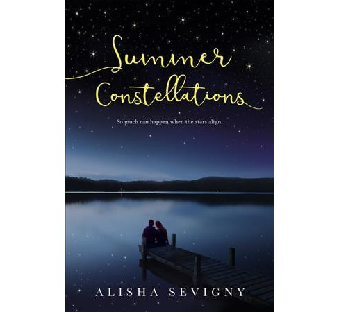 Summer Constellations -  by Alisha Sevigny (Hardcover) - image 1 of 1