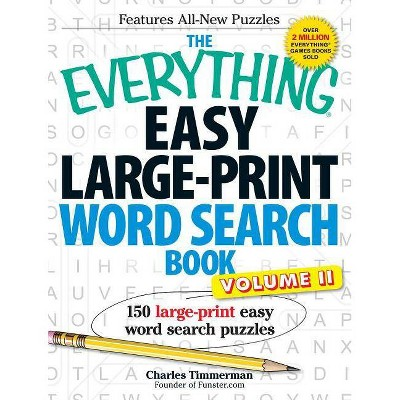 The Everything Easy Large-Print Word Search Book, Volume 2 - (Everything  (Hobbies & Games)) Large Print By Charles Timmerman (Paperback) : Target