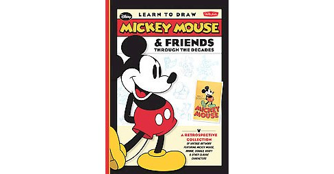 Learn to Draw Mickey Mouse & Friends Through the Decades (Hardcover) (David Gerstein) - image 1 of 1