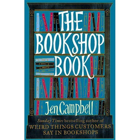 Bookshop Book - by  Jen Campbell (Hardcover) - image 1 of 1