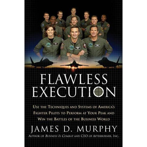Flawless Execution - by  James D Murphy (Paperback) - image 1 of 1