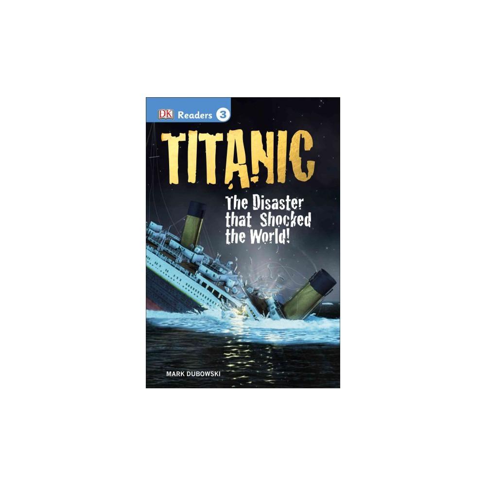Titanic ( DK Readers Level 3) (Hardcover)