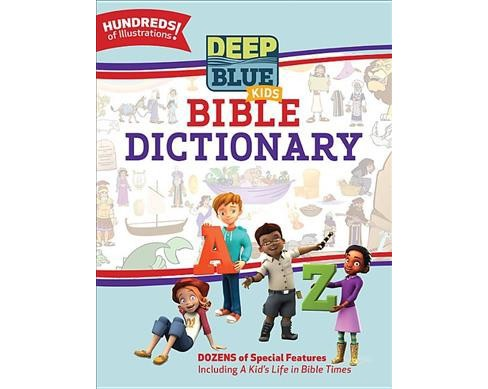 Deep Blue Kids Bible Dictionary (Hardcover) (Laura Allison) - image 1 of 1