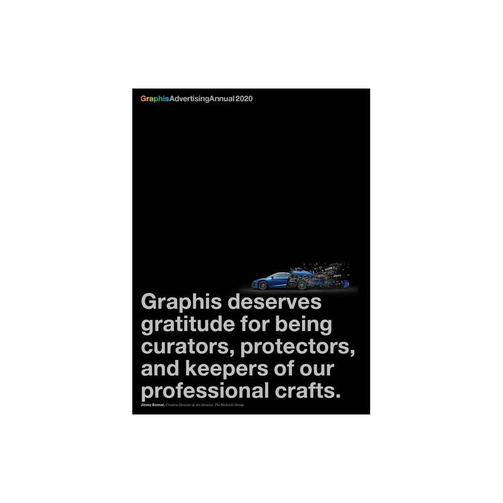 Graphis Advertising Annual 2020 - by B Martin Pedersen (Hardcover) was $90.99 now $58.99 (35.0% off)