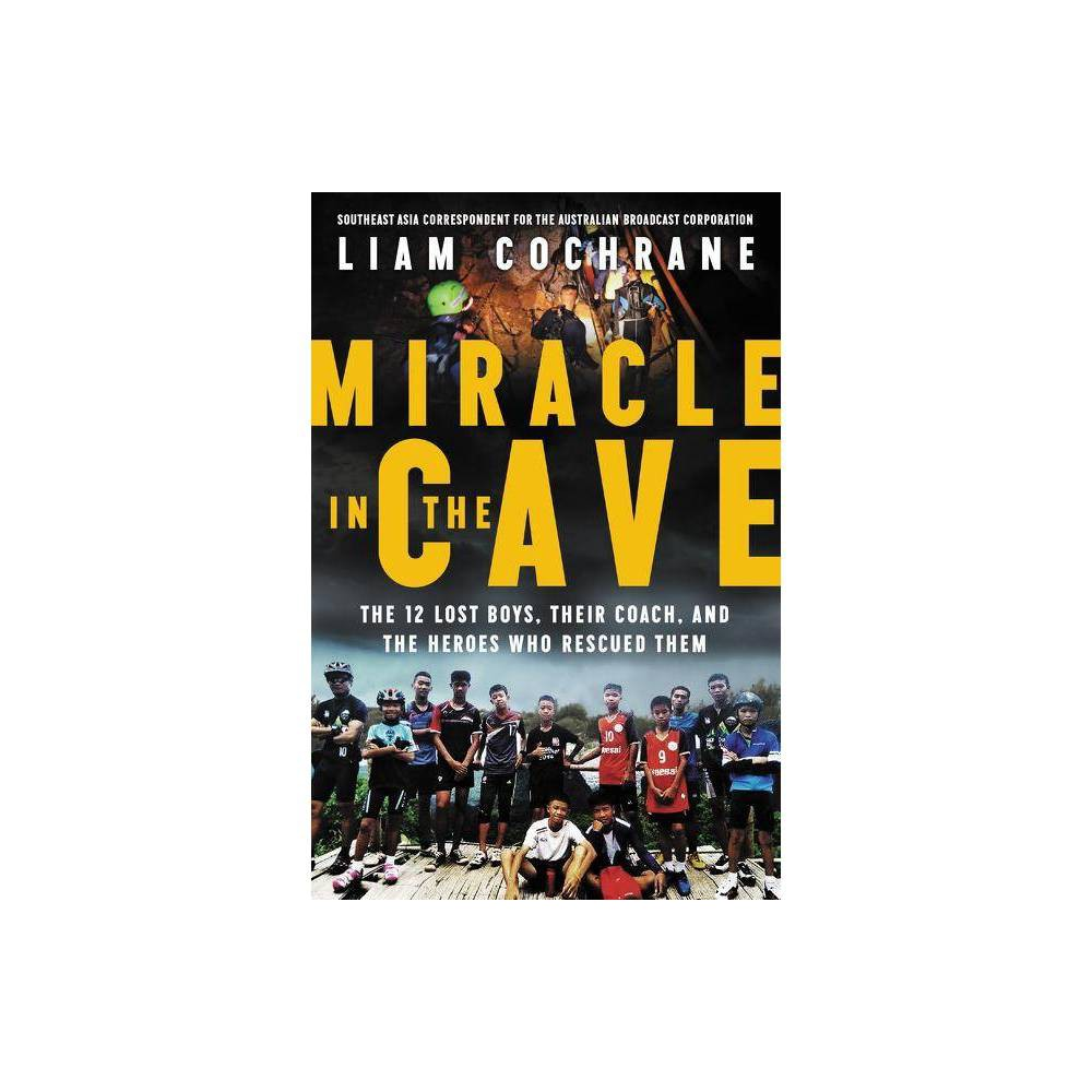 Miracle In The Cave By Liam Cochrane Paperback