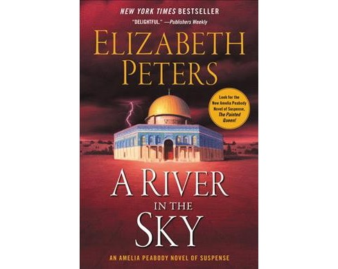 River in the Sky (Reprint) (Paperback) (Elizabeth Peters) - image 1 of 1