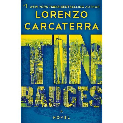 Tin Badges Tank Rizzo By Lorenzo Carcaterra Hardcover Target