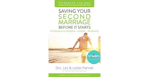 Saving Your Second Marriage Before It Starts for Men : Nine Questions to Ask Before - and After - You - image 1 of 1