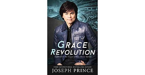 Grace Revolution : Experience the Power to Live Above Defeat (Unabridged) (CD/Spoken Word) (Joseph - image 1 of 1