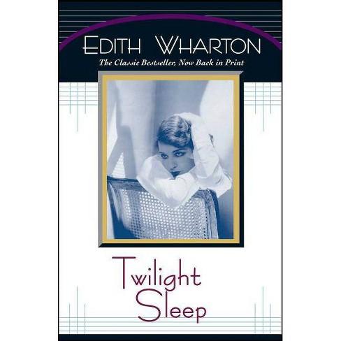 Twilight Sleep - by  Edith Wharton (Paperback) - image 1 of 1