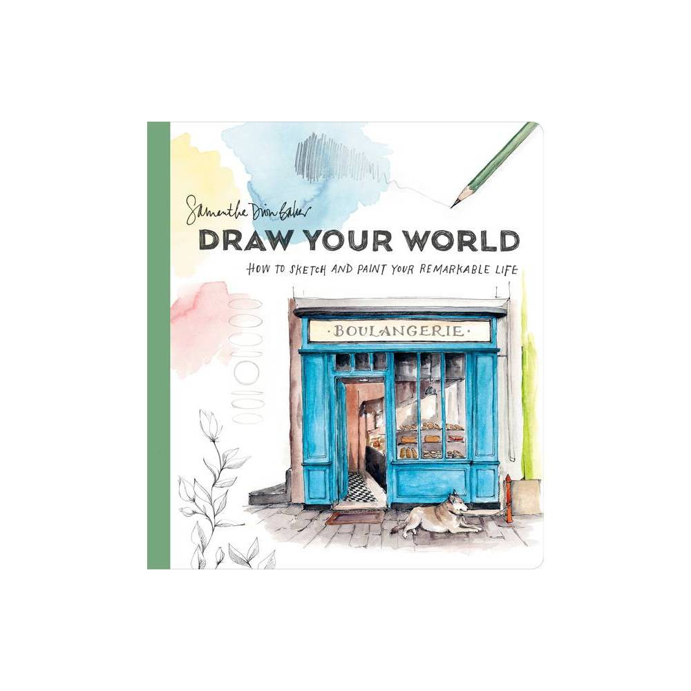 Draw Your World By Samantha Dion Baker Paperback