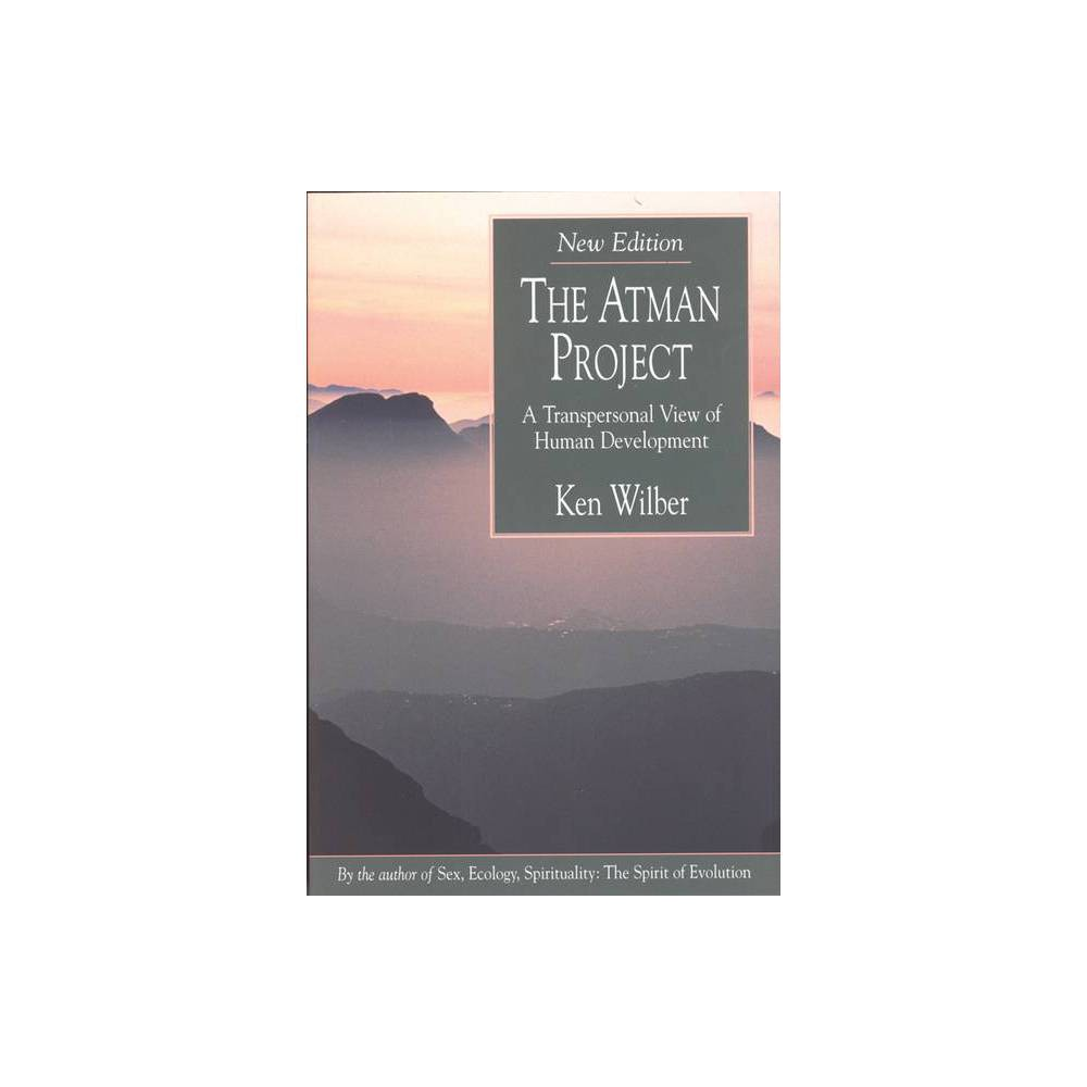 The Atman Project 2nd Edition By Ken Wilber Paperback