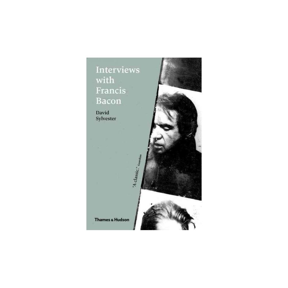 Interviews with Francis Bacon (Paperback) (David Sylvester)
