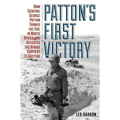 Patton's First Victory - (Hardcover) - image 1 of 1
