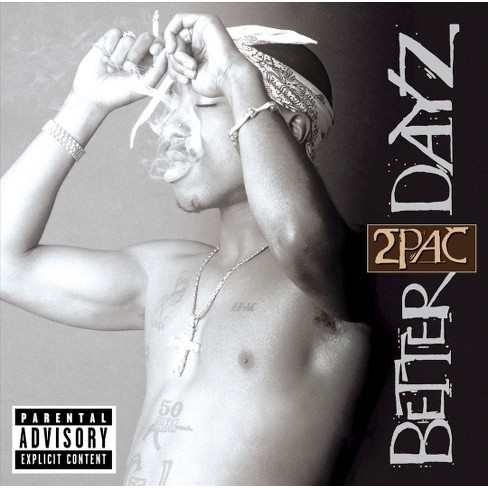 2Pac - Better Dayz [Explicit Lyrics] (CD) - image 1 of 2