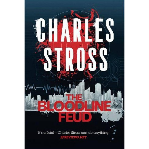The Bloodline Feud - (Merchant Princes) by  Charles Stross (Paperback) - image 1 of 1