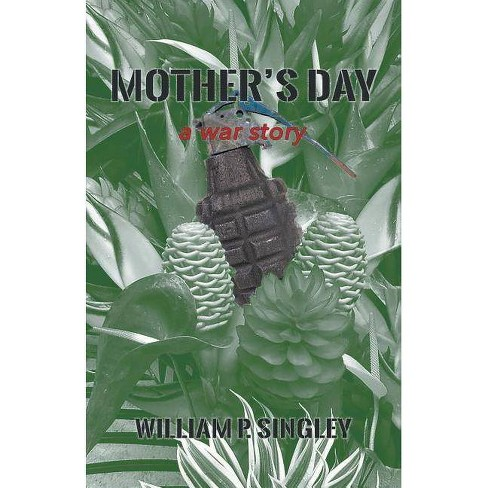 Mother's Day - by  William Singley (Paperback) - image 1 of 1