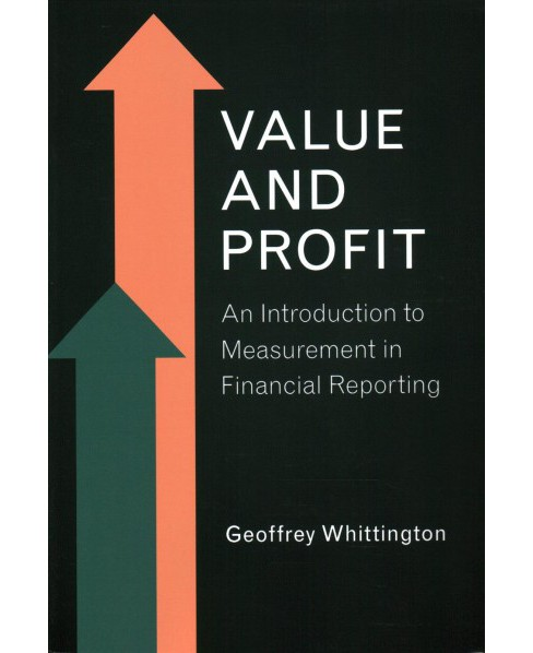 Value and Profit (Paperback) (Geoffrey Whittington) - image 1 of 1