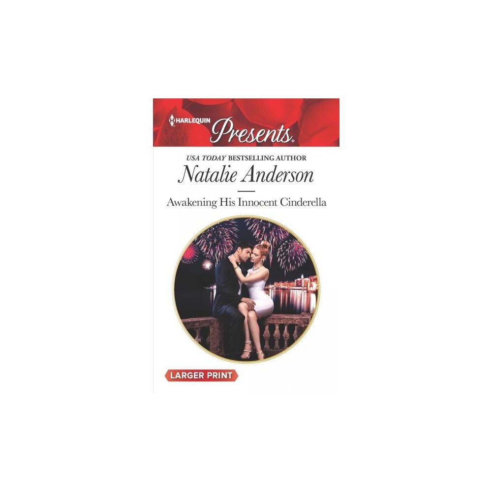 Awakening His Innocent Cinderella - Lgr by Natalie Anderson (Paperback)