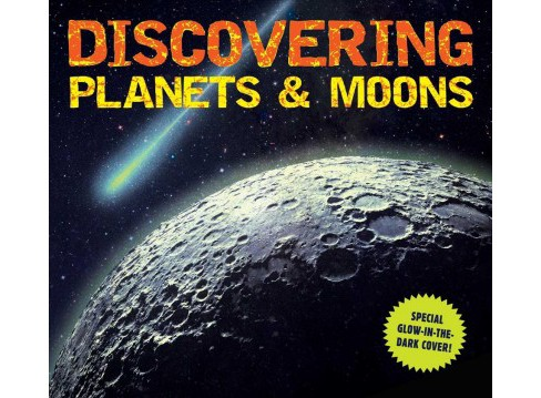 Discovering Planets & Moons -  by Kelly Gauthier (Hardcover) - image 1 of 1