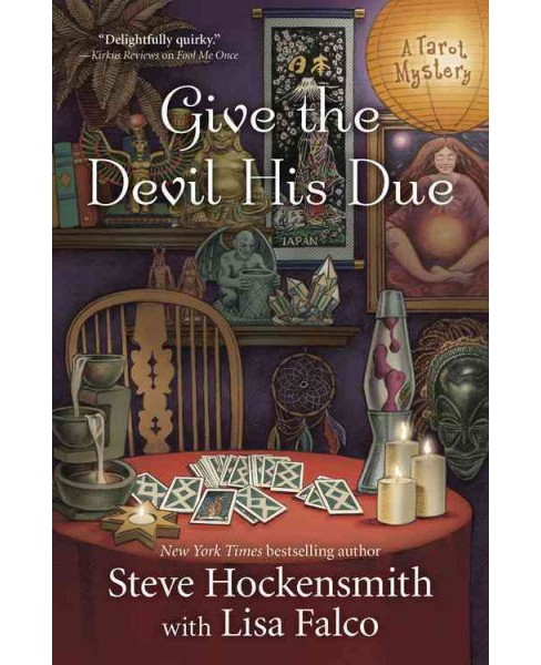 Give the Devil His Due -  (A Tarot Mystery) by Steve Hockensmith (Paperback) - image 1 of 1
