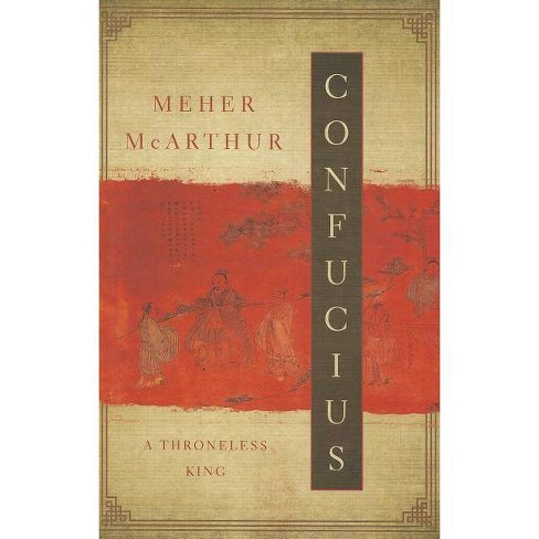Confucius - by  Meher McArthur (Paperback) - image 1 of 1