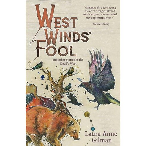 West Wind's Fool - by  Laura Anne Gilman (Paperback) - image 1 of 1