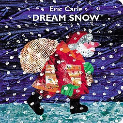 Dream Snow - by Eric Carle (Board Book)