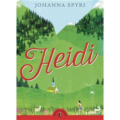 Heidi - (Puffin Classics) by  Johanna Spyri (Paperback) - image 1 of 1